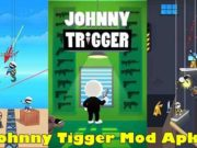 Johnny Tigger Mod Apk Unlimited Money