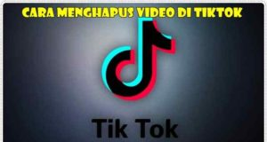 Cara Menghapus Video Di Tiktok