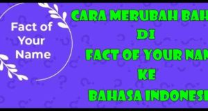 Cara Merubah Bahasa Di Fact Of Your Name
