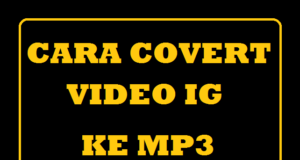 Cara Convert Video Instagram Ke MP3