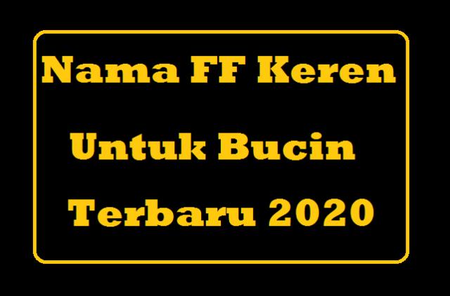 Nama FF Keren Bucin