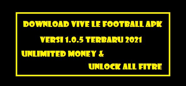 Vive Le Football Apk