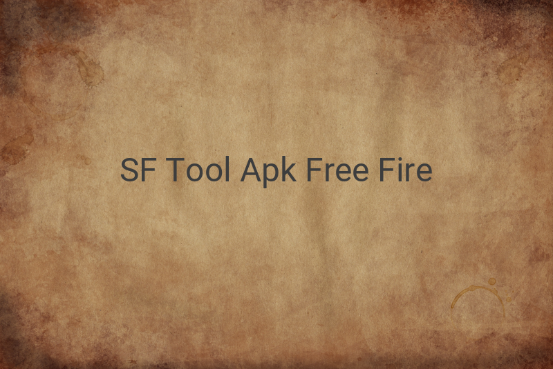 SF Tool Apk Download Free Fire
