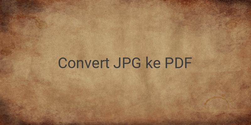 Cara Mengubah Format JPG Menjadi PDF